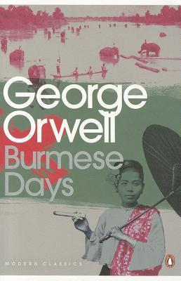 'Burmese Days', by George Orwell