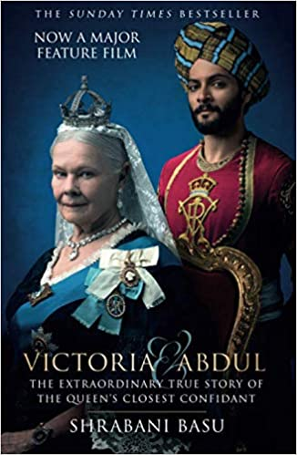 'Victoria and Abdul: The true story of the Queen's Closest Confidant' by Sharabani Basu