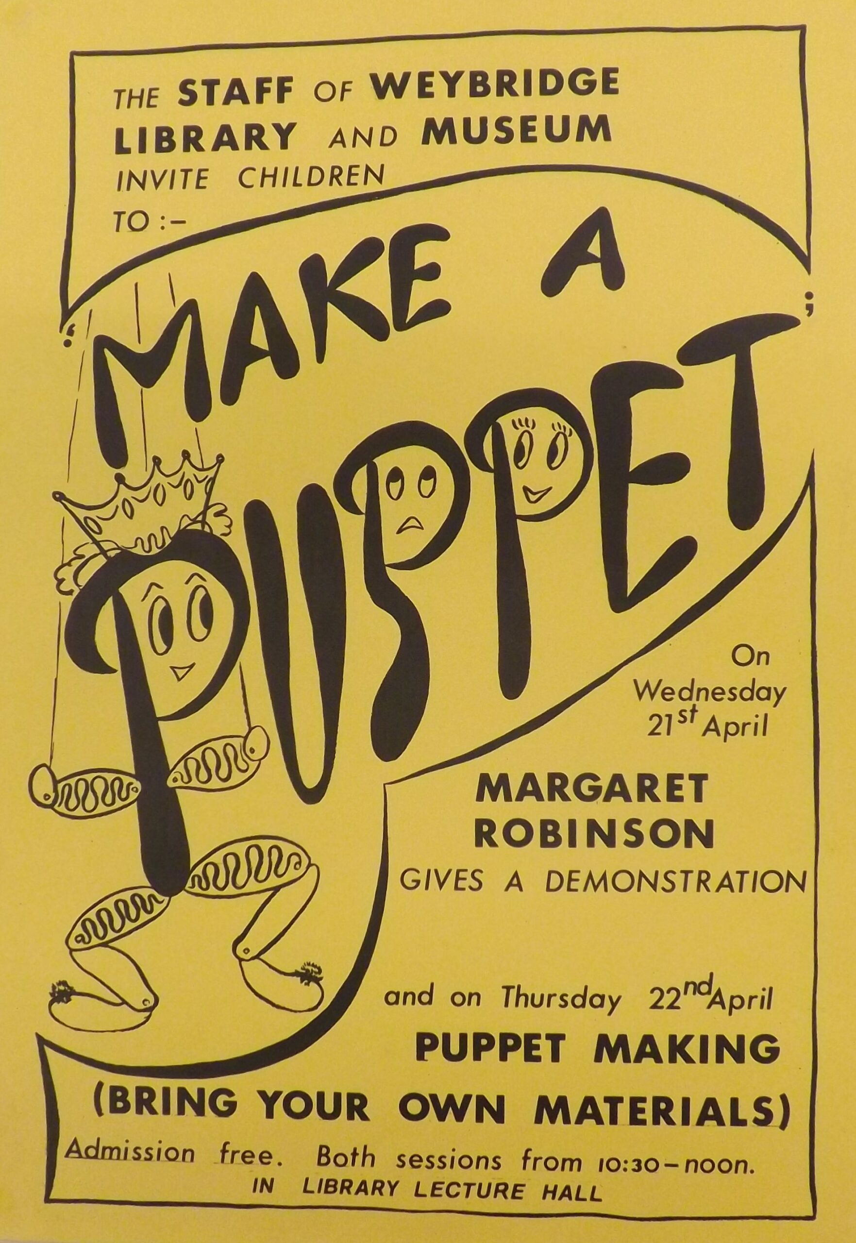 Museum poster from Weybridge Museum (now Elmbridge Museum) advertising their 'Make a Puppet' children's workshop that was put on in their former gallery space above Weybridge Library, Church Street, c.1970-80s.