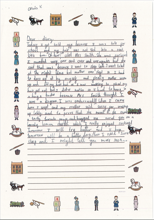 Olivia has written her diary entry on lined paper. The paper is surrounded by illustrations showing different parts of Victorian life, such as toys, clothes and a horse and carriage!