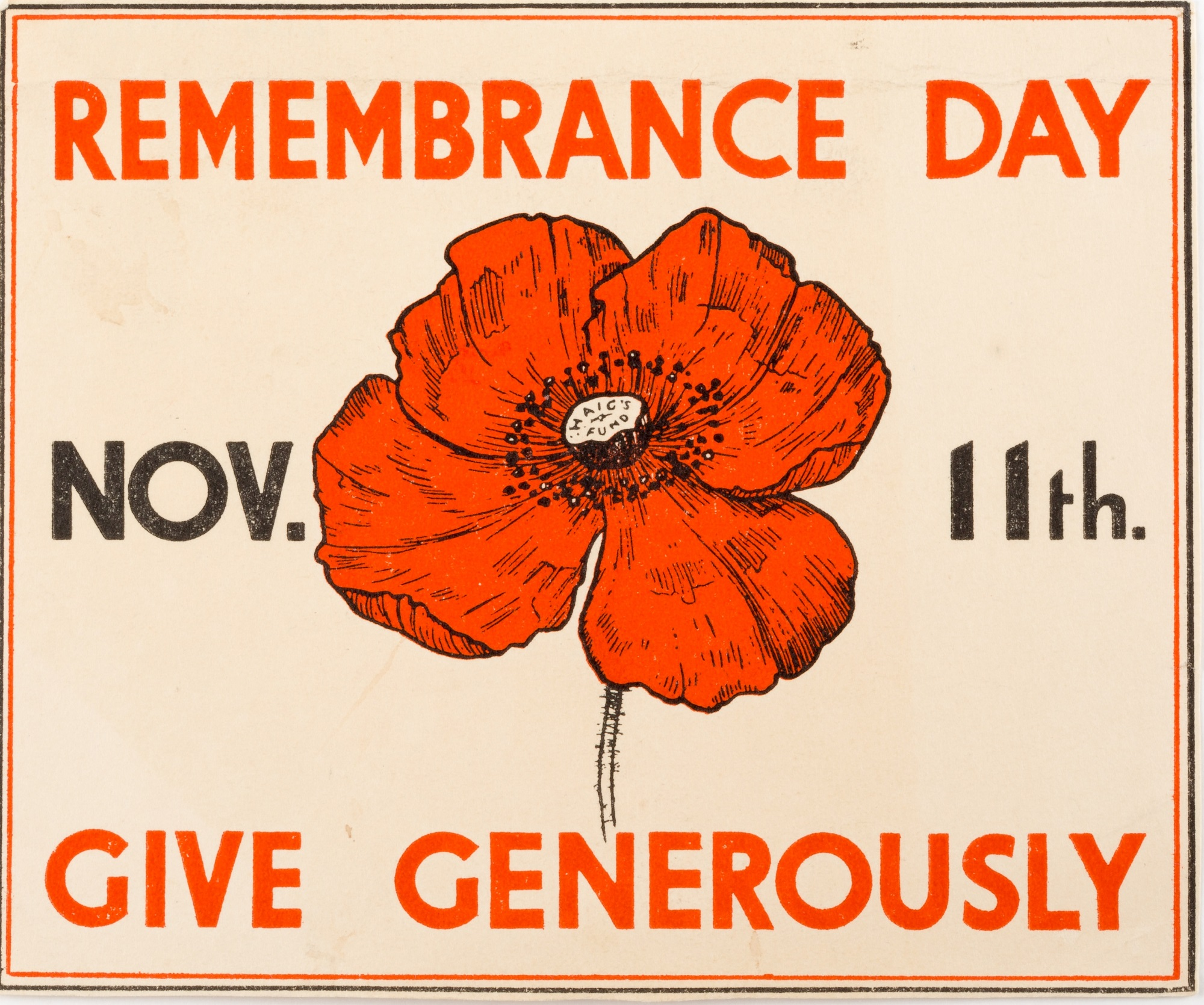 An advertisement card for Remembrance Day, saying, 'Remembrance Day, Nov. 11th, Give Generously'. This was used locally in Walton by Mrs. Howard while collecting for the Legion.